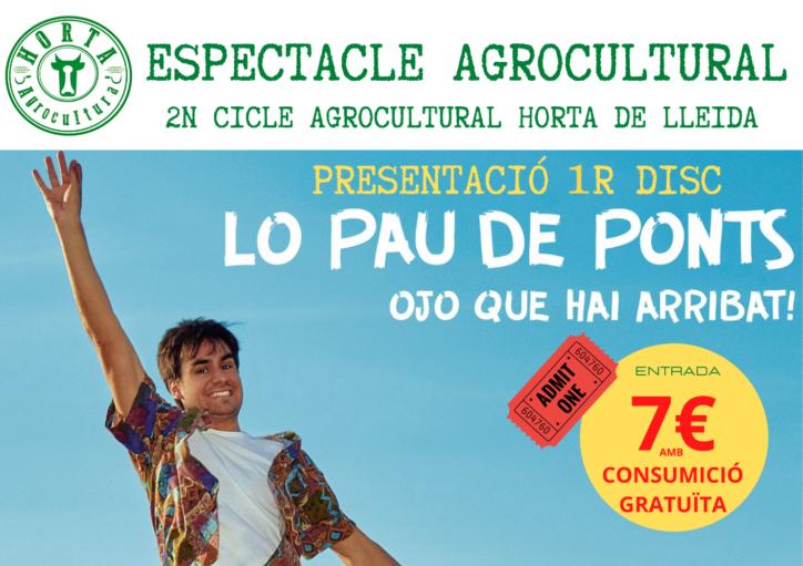 ESPECTACLE AGROCULTURAL · LO PAU DE PONTS