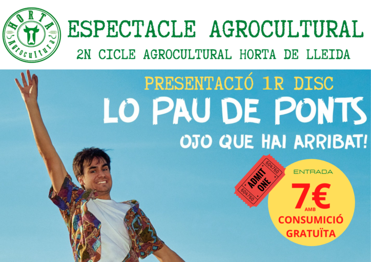 ESPECTÁCULO AGROCULTURAL · LO PAU DE PONTS
