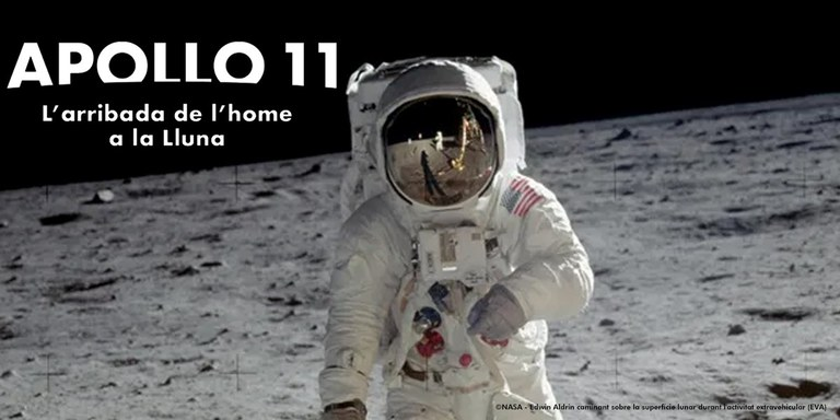 """EXPOSICIÓN · """"APOLLO 11. LA LLEGADA DEL HOMBRE A LA LUNA"""""""