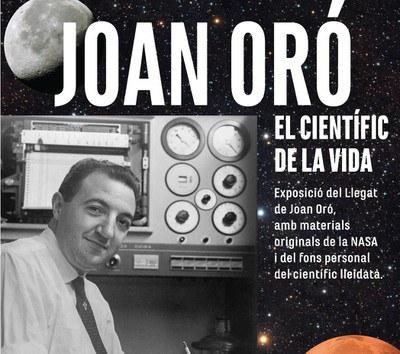 EXPOSICIÓN · JOAN ORÓ. EL CIENTÍFICO DE LA VIDA
