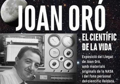 VISITA GUIADA A LA EXPOSICIÓN · JOAN ORÓ. EL CIENTÍFICO DE LA VIDA
